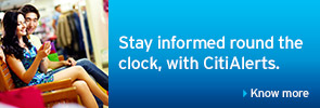 Stay informed round the clock, with CitiAlerts.